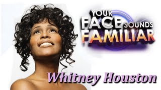 Whitney Houston  From All Over The World -I Have Nothing - Your Face Sounds Familiar