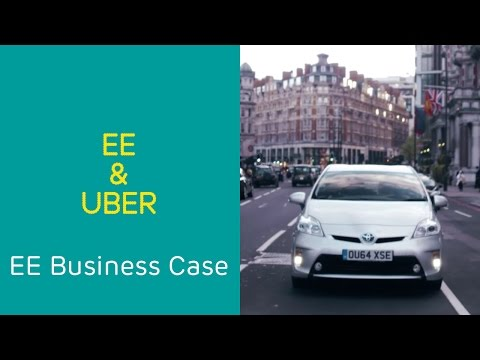 EE Business Case: Uber & EE - Powering innovation with 4GEE