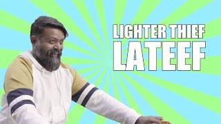 Lighter Thief Lateef | Bekaar Films | Comedy Skit