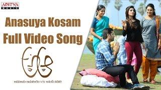 Anasuya Kosam Full Video Song || A Aa Full Video Songs || Nithin, Samantha, Trivikram