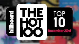 Early Release! Billboard Hot 100 Top 10 December 23rd 2017 Countdown | Official