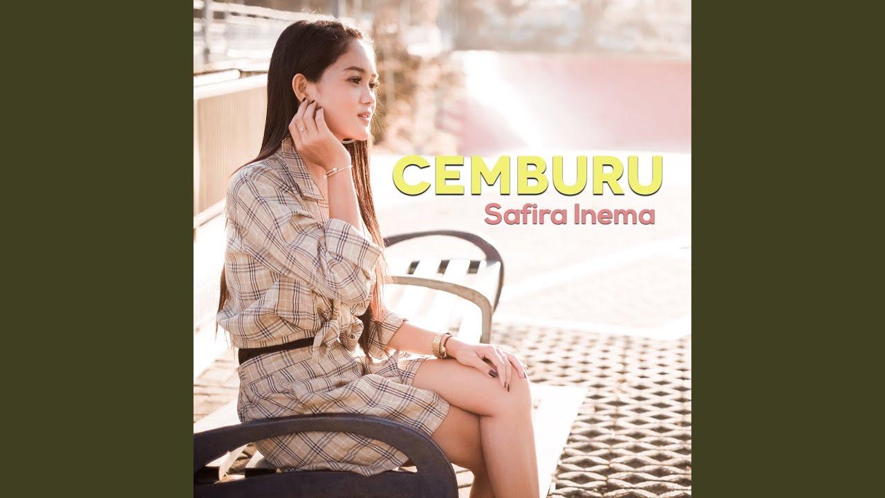 Download Safira Inema - Cemburu MP3 Gratis