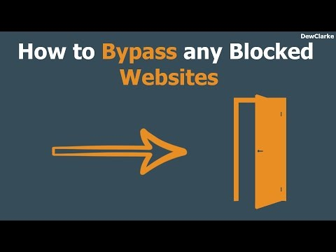 How to bypass any blocked websites