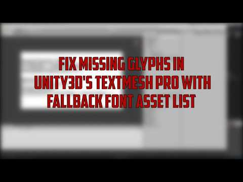 Fix Missing Glyphs in Unity3d's TextMesh Pro with Fallback Font Asset.