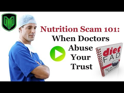 Nutrition Scam 101: When Doctors Abuse Your Trust