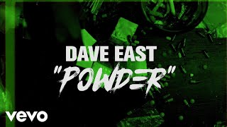 Dave East - Powder (Lyric Video)