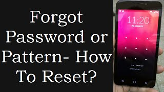 How To Reset Android Password Or Pattern Without Losing Data When You