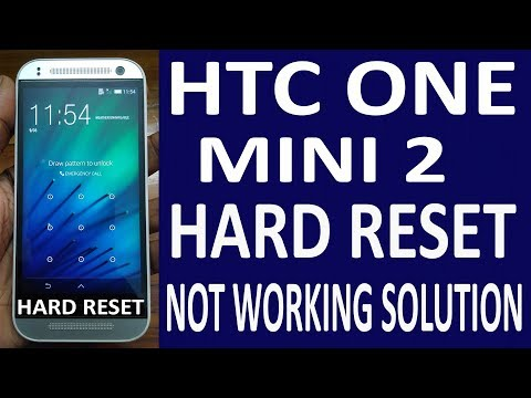 HTC ONE MINI 2 HARD RESET(NOT WORKING SOLUTION)