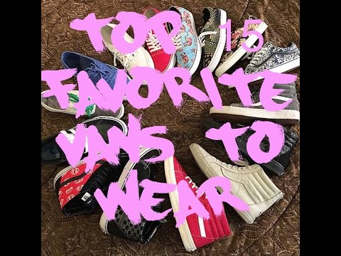 Vans Shoes Collection TOP 15 Pairs to wear as of April 2015