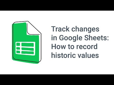 Track changes in Google Sheets: How to record historic values