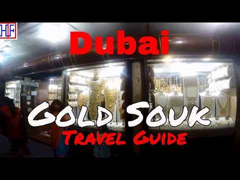 Dubai | Dubai Gold Souk – Dubai Gold Market | Travel Guide | Episode# 14
