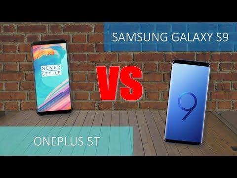 ONEPLUS 5T VS Samsung Galaxy S9