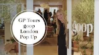 Download Gwyneth Paltrow Tours The goop London Pop Up | goop Video