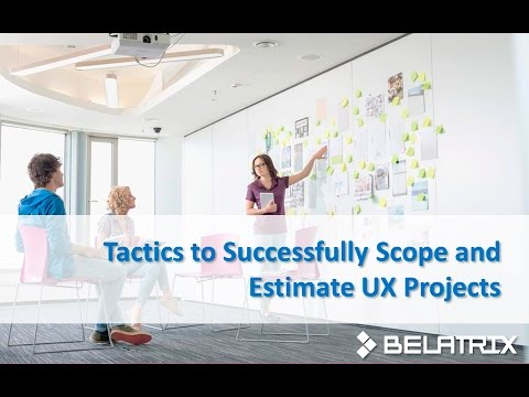 Webinar: Tactics to Successfully Scope and Estimate UX Projects