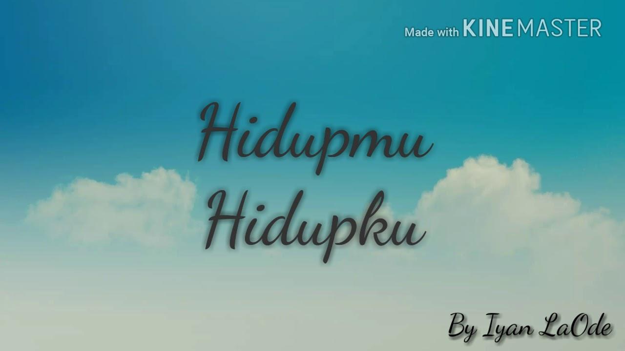 Download Zigaz - Hidupmu Hidupku Lyric MP3 Gratis