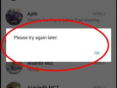 How to fix Please try again later error in whatsapp
