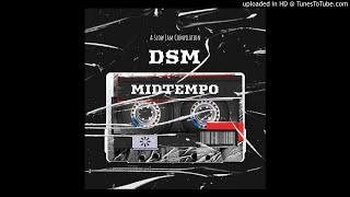 Midtempo DSM Mix 013 South African Deep House Feel Good Slow Jams