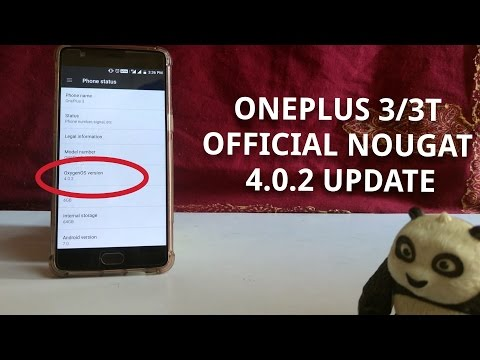 ONEPLUS 3/3T OFFICIAL NOUGAT 4.0.2 UPDATE (Improved Stability)