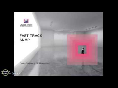 Fast Track - SNMP (Simple Network Management Protocol)