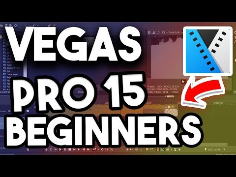 How to Use Sony Vegas Pro 15 for beginners 2018! Magix Vegas Pro 15 Tutorial For Complete Beginners!