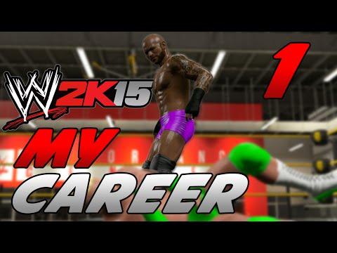 WWE 2k15 MyCareer Mode #1 -