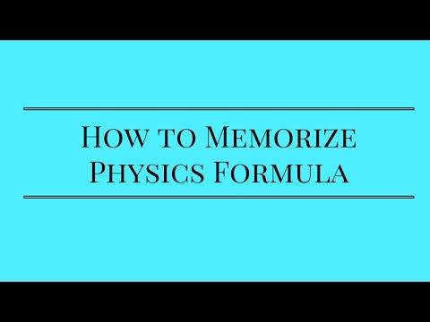 How to Memorize Physics Formula