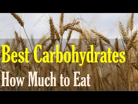 What are Good Carbs and How much Carbs should you have?