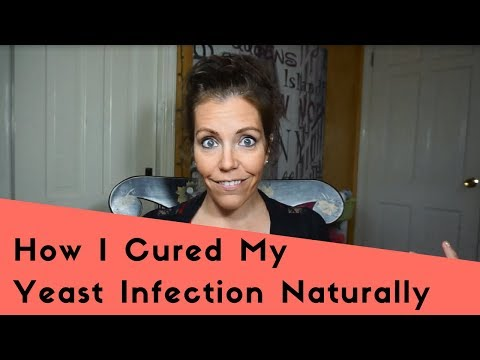 How To Treat Yeast Infection Naturally At Home (My Experience)