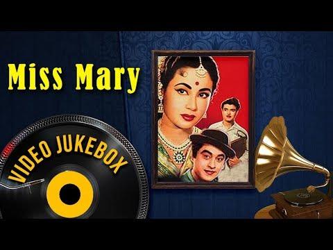 Miss Mary (1957) Songs - Meena Kumari, Gemini Ganesan, Kishore Kumar   Popular Hindi Songs [HD]