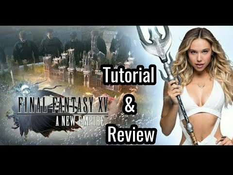 Final Fantasy XV Android Game App Review And Tutorial Update 2017
