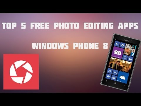 Top 5 Free Photo Editing Apps for Windows Phone 8 Devices
