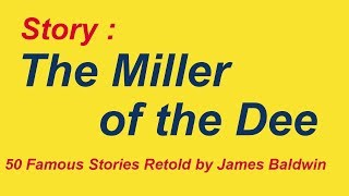 Learn English Through Story ★ Subtitles: The Miller of the Dee