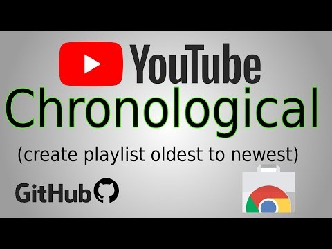 Youtube Chronological Order (oldest to newest) Chrome Extension