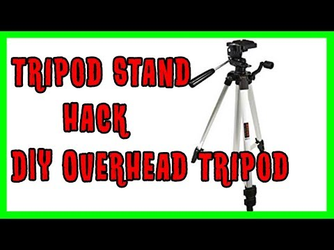 DIY Overhead Tripod Stand Tripod Stand Hack & Tripod Tricks - How To