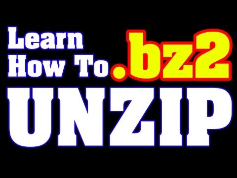 Open BZ2 Files - How-To Instructions