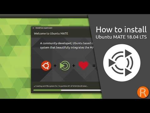 How to install Ubuntu MATE 18.04 LTS