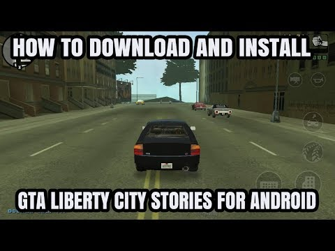 How To Download GTA Liberty City Stories For Android 2018