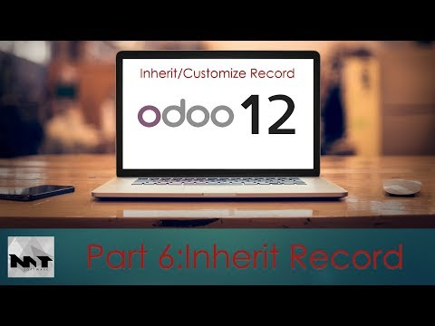Inherit And Customize Record on Odoo 12