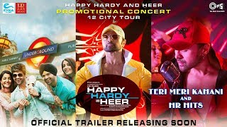 Happy Hardy And Heer Official Trailer Announcement   Himesh Reshammiya, Sonia Mann  Teri Meri Kahani