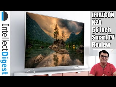 iFFALCON K2A Review- 55 Inch UHD HDR Android Smart TV- Is It Worth Your Money?