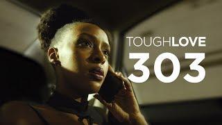 Tough Love   Season 3, Episode 3