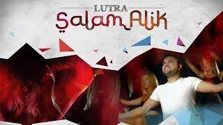 LUTRA - Salam Alik