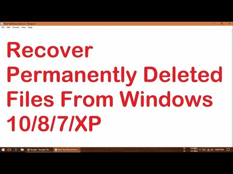 How To Recover Permanently Deleted Files From Windows 10/8/7/XP