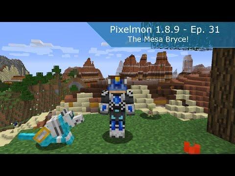 Minecraft | Pixelmon 1.8.9 | #31 - The Mesa Bryce!