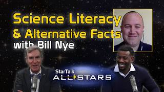 Full Episode | Science Literacy and Alternative Facts, with Bill Nye
