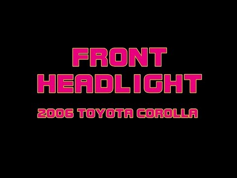 ⭐ 2006 Toyota Corolla - Replacing The Front Headlight Bulb