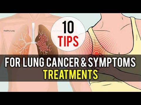 Tips for Lung Cancer  Symptoms and their Treatments