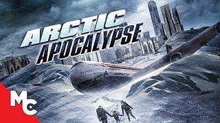 Arctic Apocalypse | Full Action Disaster Movie