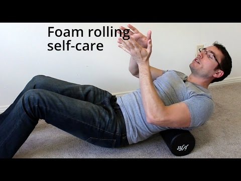 Foam Rolling: Self-care for massage therapists and clients