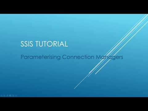 SSIS Tutorial - Parameterising Connection Managers